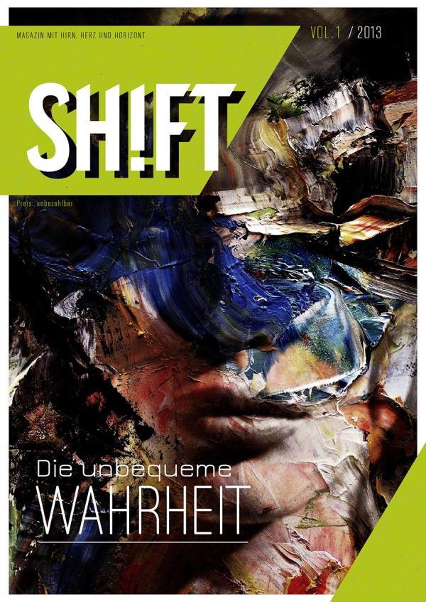 Ist das Kunst? Das Cover der ersten SHIFT-Ausgabe.