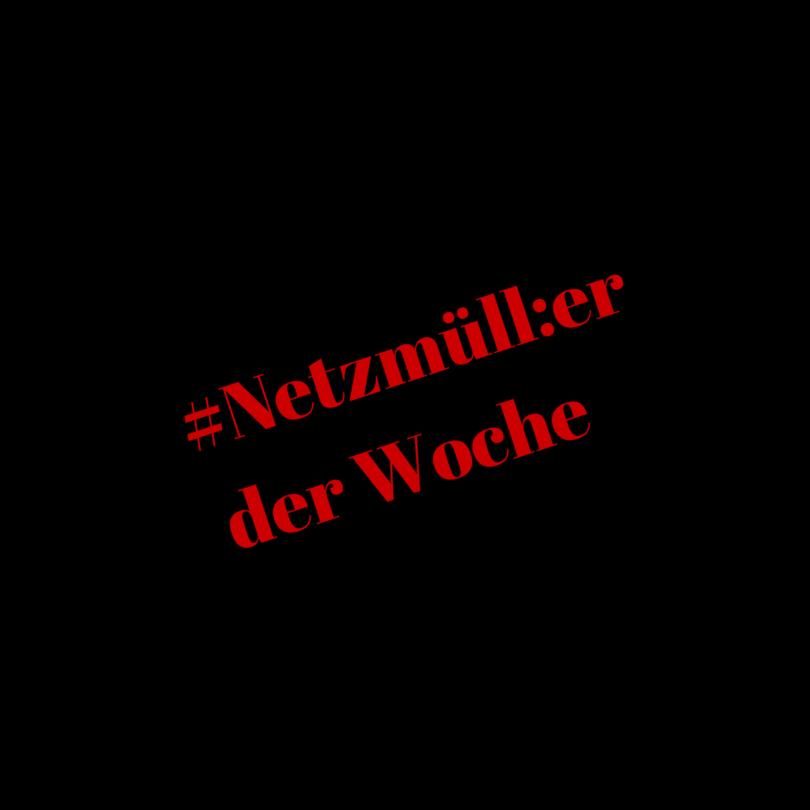 #Netzmüll_erder Woche