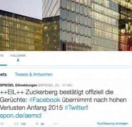 Neulich per Eilmeldung: Wie Twitter angeblich durch Facebook gekauft wurde