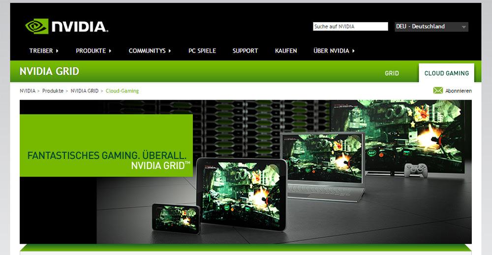 Nvidia preist auf seiner Webseite zwar den eigenen Cloudgaming-Dienst GRID an, schweigt sich aber noch über genaue Start-Termine aus.