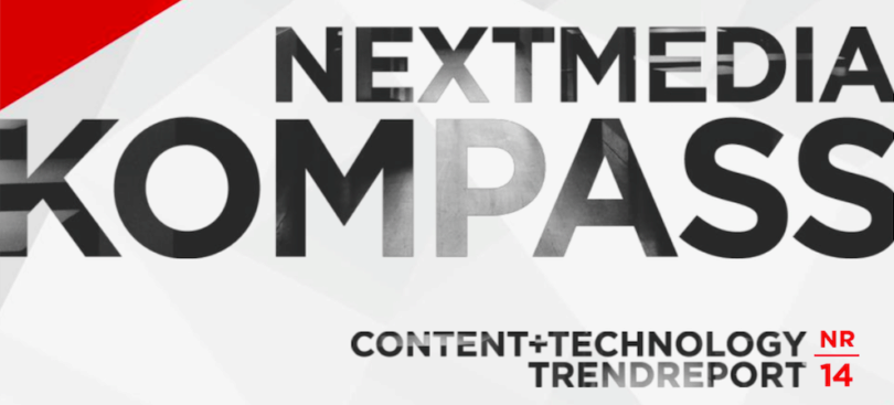 NextMedia Kompass digitale Trends