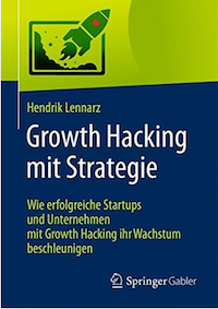 Growth Hacking mit Strategie Buch Hendrik Lennarz