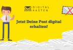 Digitalkasten Post Digitalisieren