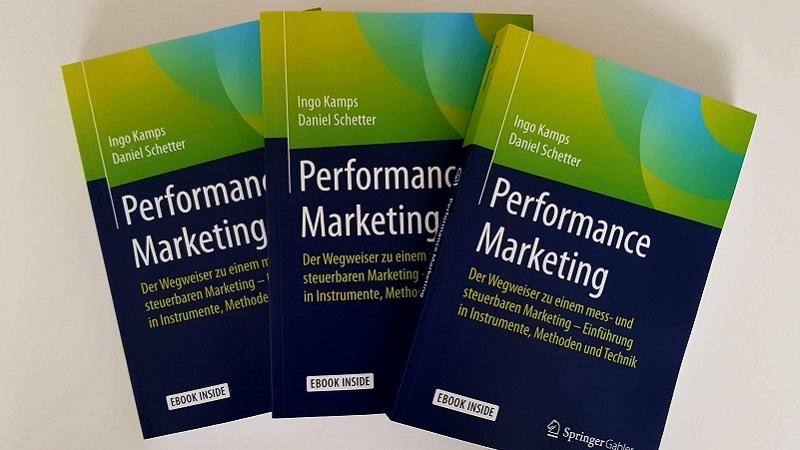 Performance Marketing Buch, Ingo Kamps, Daniel Schetter