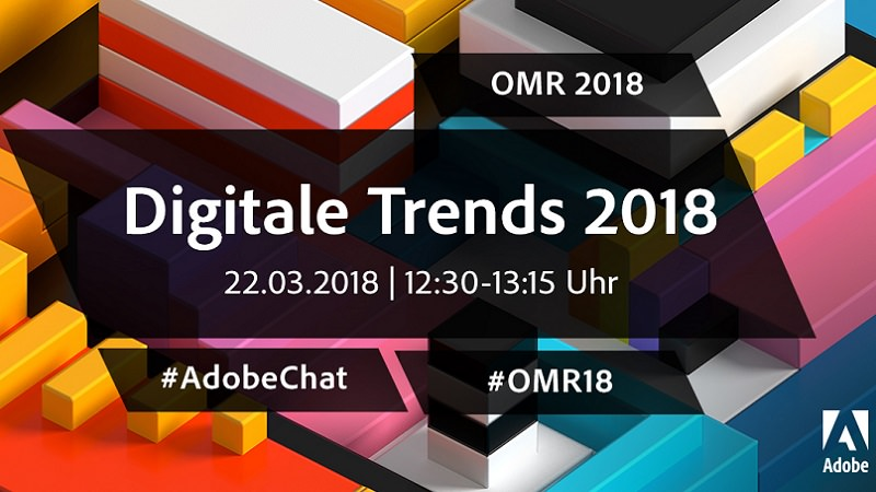Online Marketing Rockstars, OMR, OMR18, Adobe-Chat