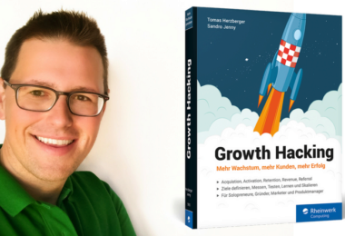 Growth Hacking – Mehr Wachstum, mehr Kunden, mehr Erfolg