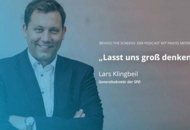 Lars Klingbeil, SPD, Panos Meyer, Behind the Screens, Podcast