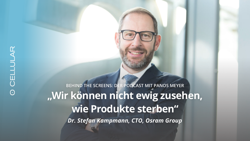 Dr. Stefan Kampmann, Osram, Behind The Screens, Podcast, Digitalisierung, Panos Meyer