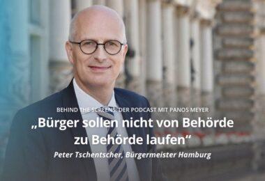 Podcast, Behind The Screens, Digitalisierung, Panos Meyer, Peter Tschentscher, Bürgermeister Hamburg