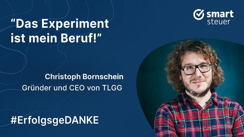 Christoph Bornschein, TLGG, Torben, Lucie und die gelbe Gefahr, ErfolgsgeDANKE, Smartsteuer, Podcast, New Work