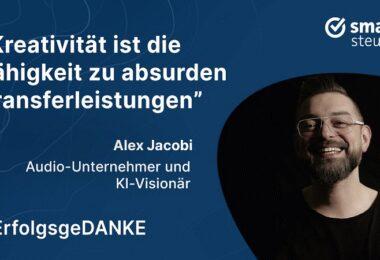Alex Jacobi, ErfolgsgeDANKE, Podcast