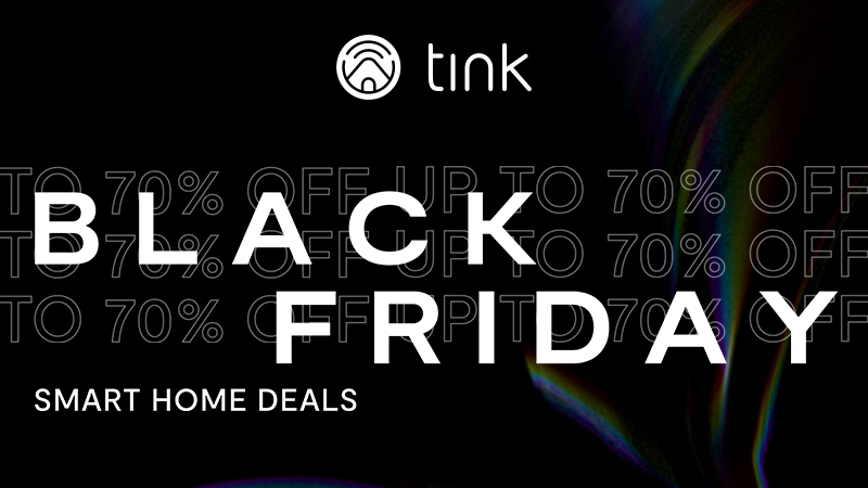 Black Friday Deals tink Smart Home