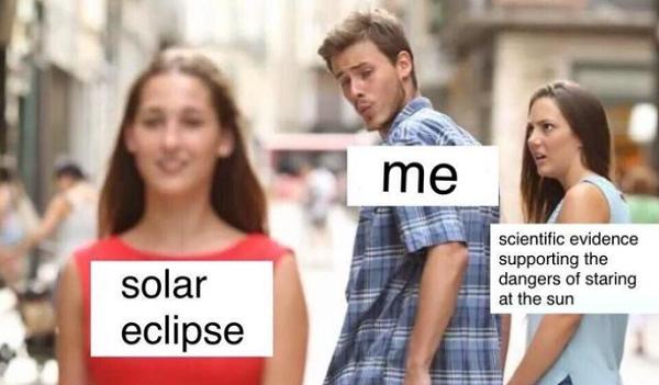 Abgelenkter Freund, Meme, Sonnenfinsternis