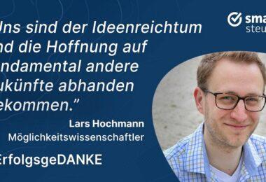 Lars Hochmann, Ökonom, Professor, Möglichkeitswissenschaftler, ErfolgsgeDANKE, New Work, Podcast