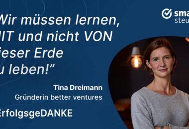 Tina Dreimann, Better Ventures, ErfolgsgeDANKE, Podcast, New Work