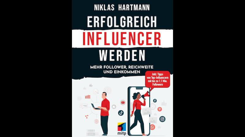 Erfolgreich Influencer werden, Influencer, Social media, Rezension