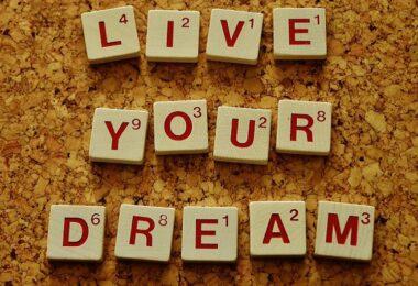 Lebe deinen Traum, Traum erfüllen, Träume erfüllen, Gründer-Motivation, Warum willst du gründen?