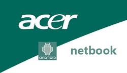Biliger als XP-Modelle: erste Android-Netbooks von Acer und Asus